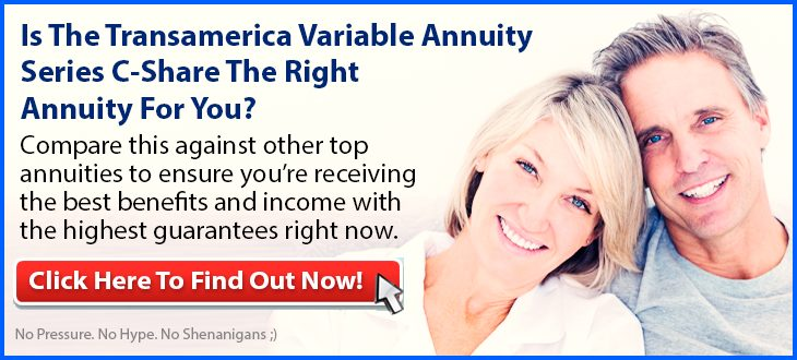 Independent Review of the Transamerica Variable Annuity Series C-Share