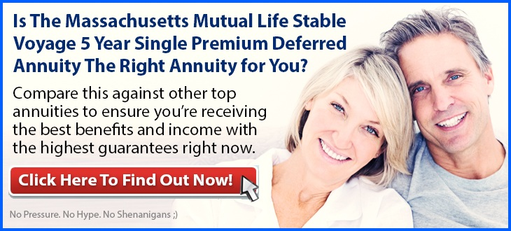 Independent Review of the Massachusetts Mutual Life Stable Voyage 5 Year Single Premium Fixed Deferred Annuity