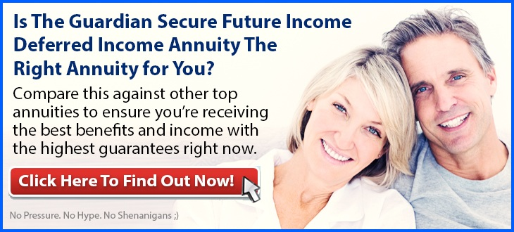 Independent Review of the Guardian Secure Future Income Deferred Income Annuity