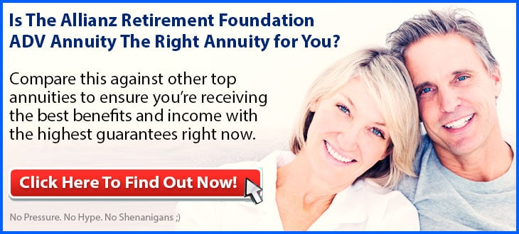 Independent Review of the Allianz Life Retirement Foundation ADV Annuity