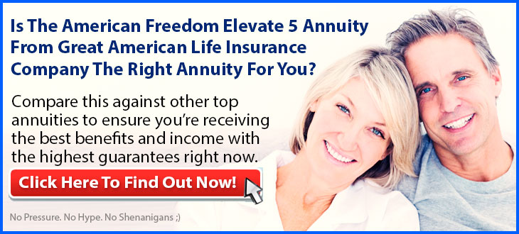 Independent Review of the Great American American Freedom Elevate 5 Annuity